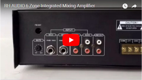 RH AUDIO 6 Zone Integrated Mixing Amplifier